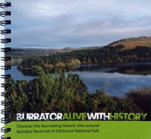 Burrator Alive With History